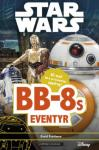 Star Wars™ - BB-8s eventyr David Fentiman {TYPE#Innbundet}