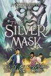 The Silver Mask Scholastic Press