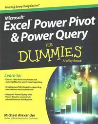 Excel Power Pivot and Power Query for Dummies For Dummies