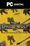Warhammer 40,000: Space Wolf - Exceptional Card Pack DLC PC HeroCraft