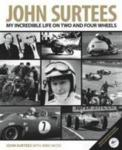 John Surtees: My Incredible Life on Two and Four Wheels Evro Publishing Limited