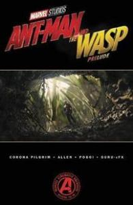 Marvel's Ant-man And The Wasp Prelude MARVEL COMICS